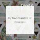 Hyman Bass - My Own Summer (Original Mix) ()