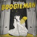 BROHUG - Boogieman  (Extended Mix)