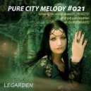 Legarden - Pure City Melody