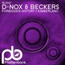 D-Nox & Beckers - Forbidden History (Original Mix)