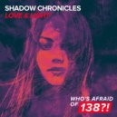 Shadow Chronicles - Love & Light