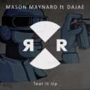 Mason Maynard ft. Dajae - Tear It Up