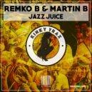 Remko B - Jazz Juice (Original Mix)