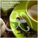 Saman Mehmani - 5 O'Clock