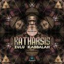 Katharsis - Zulu Kabbalah