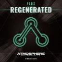 Flux - Regenerated (Original Mix)