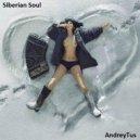 AndreyTus - Siberian Soul vol 25 (Podcast)