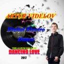 ARTUR VIDELOV - Digital Electro Dance
