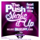 The Push & Max Illa - Shake It Up (feat. Max Illa)