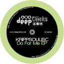 Krippsoulisc - Do for Me