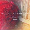 Vili Langi feat. Raggadat Cris  - Holy Matrimony  (Original Mix)