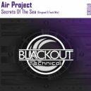 Air Project - Secrets Of The Sea  (Original Mix)