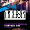 Denis First & Reznikov - Behind Blue Eyes (Radio Edit)