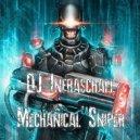 DJ Infraschall - Mechanical Sniper