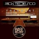 Rick Tedesco - Fragment (Original Mix)