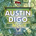 Austin Digo - Let´s Get Money