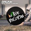 Rahul Pareek & AKOLOGY - Drunk (Original Mix)