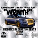Squarebizznes Cliff & The Kid Bootz - Wraith (feat. The Kid Bootz)