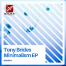 Tony Brides - Minimalism
