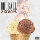 Odd Ball - 2 Scoops
