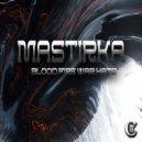 Mastirka - Bloodshed (Original mix)