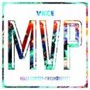 Vokab Kompany & Crush Effect - MVP