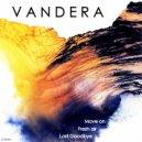 Vandera & Unbalanced Jack - Fresh Air (feat. Unbalanced Jack)