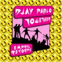Djay Pablo - Together (Original Mix)