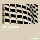 DJ PP & Jack Mood - In Da House