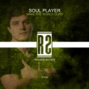 Soul Player - Make The World Ours (Original Mix)