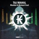 Maddot & Roland Cost - Taj Mahal (Original Mix)