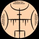 AndreyTus - Shamans Drum vol 83 (Original Mix)