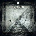 Bredren - The Sewers