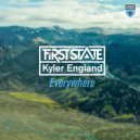 First State & Kyler England - Everywhere