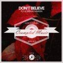 Fly & Sasha Fashion - Don\'t Believe (Original Mix)