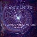 DJ Maksimus - The atmosphere of the music #004