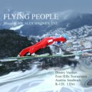 Mr. Alex Magnificent - Flying People ()