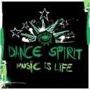 Dance Spirit - Music Is Life
