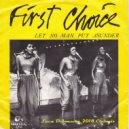 First Choice - Let No Man Put Asunder