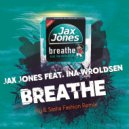 Jax Jones feat. Ina Wroldsen - Breathe