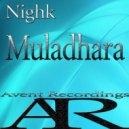 Nighk  - Muladhara