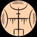 AndreyTus - Shamans Drum vol 84