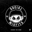 Social Misfits - Change the Game
