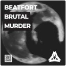 BeatFort - Brutal Murder