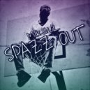 Mikell - Spazz Out (Original Mix)