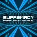 Frank Lemon & Skyfade - Supremacy (Original Mix)