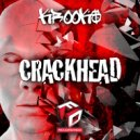 Krook$ - Crack Head (Original Mix)
