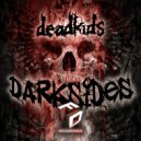 deadkids - Darksides (Original Mix)