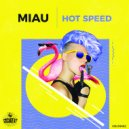 Miau - Hot Speed
