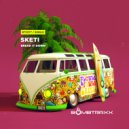 Sketi - Break It Down